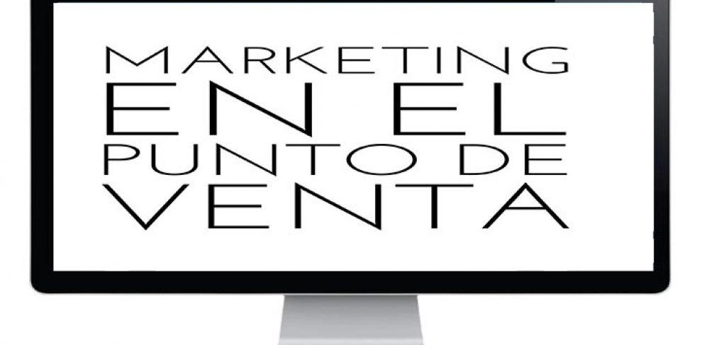 ecommerce y marketing en el punto de venta